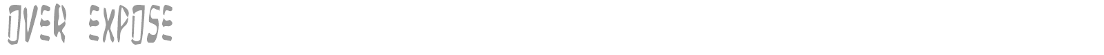 Font Over Expose