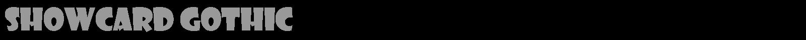 showcard gothic reg font