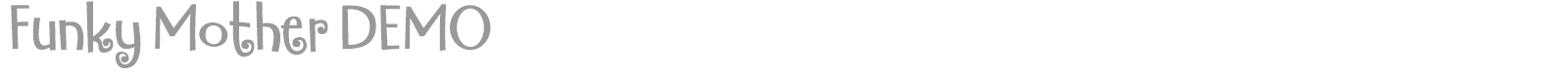 Font Funky Mother